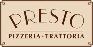 Presto Pizzeria-Trattoria