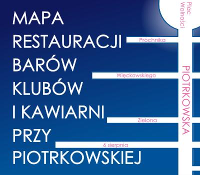 Mapa restauracji przy Piotrkowskiej