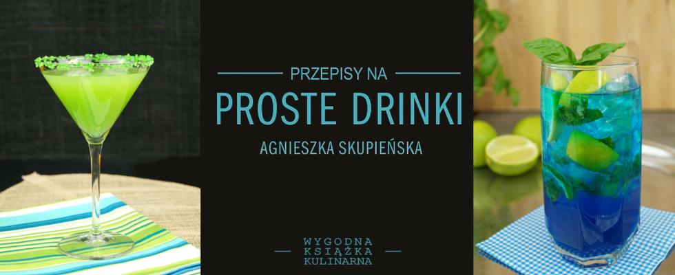 Fot: Proste drinki