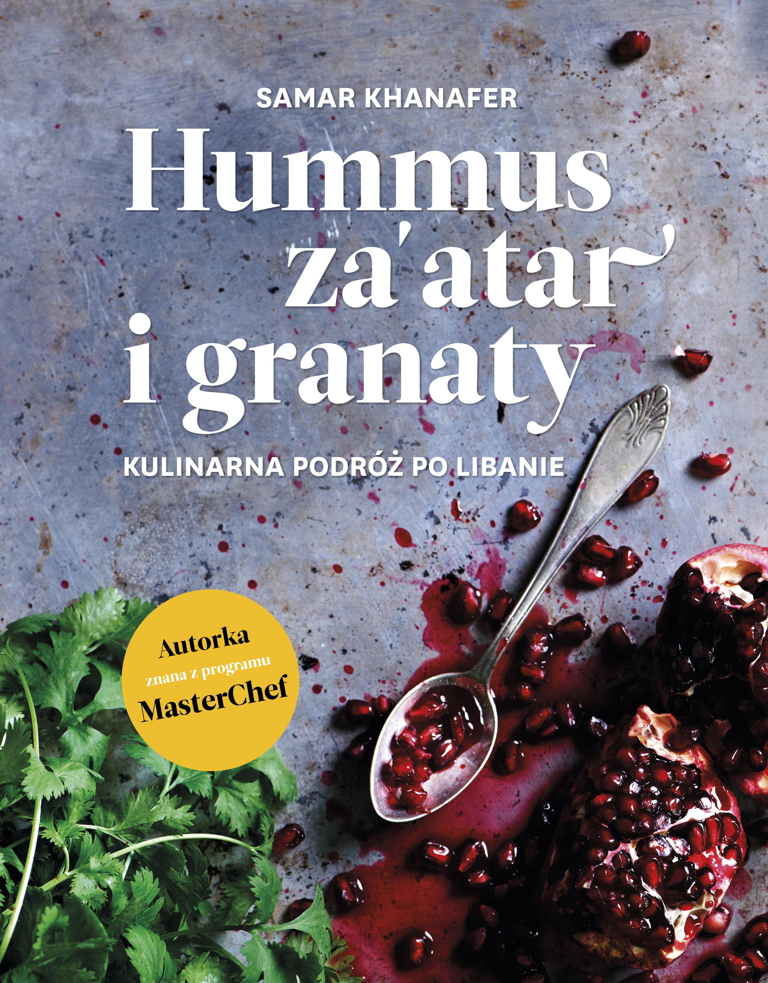 """KONKURS! Wygraj książkę """"Hummus, za'atar i granaty"""""""