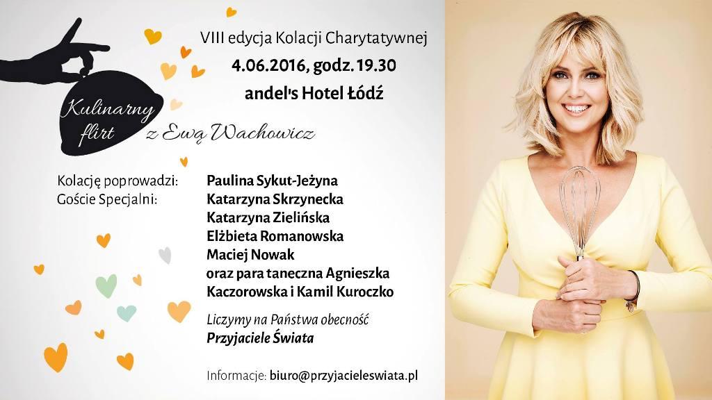 Charytatywna kolacja z Ewą Wachowicz