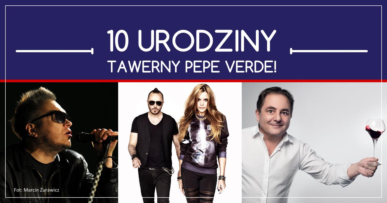 Makłowicz, Bikont, Staszczyk i Blue Cafe na 10. Urodzinach Tawerny Pepe Verde