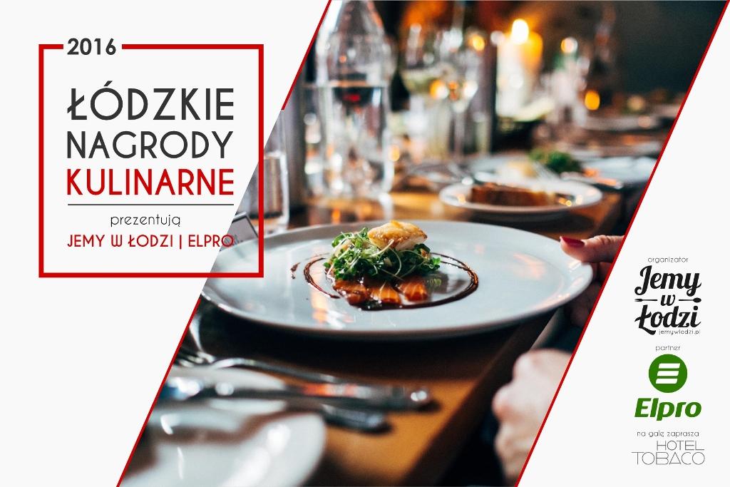 Łódzkie Nagrody Kulinarne – nominacje cz. 1