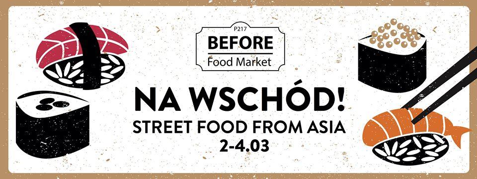 Na Wschód! w Before Food Market