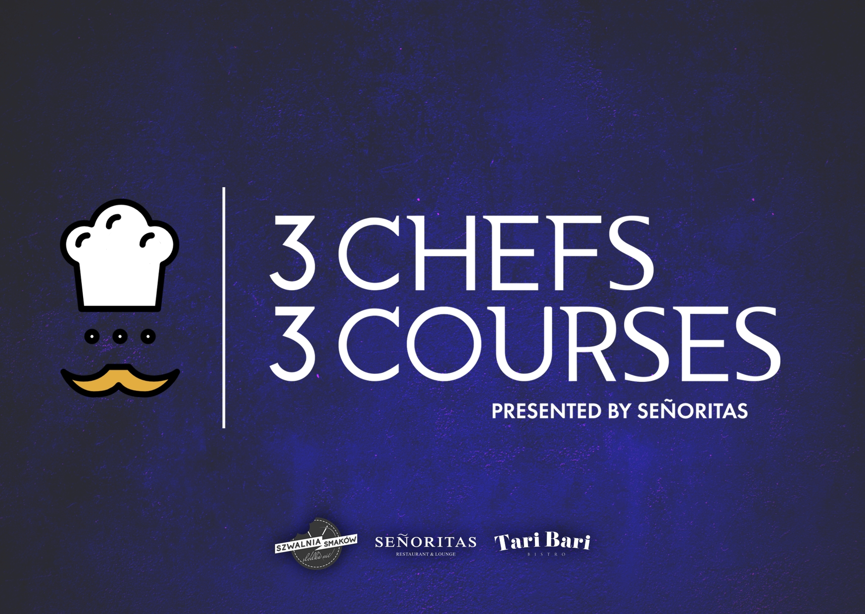 3 CHEFS 3 COURSES by SENORITAS