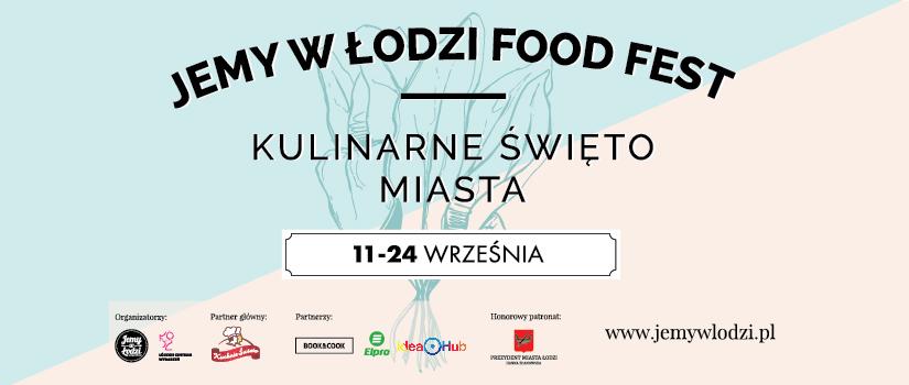 Jemy w Łodzi Food Fest - wydarzenia towarzyszące