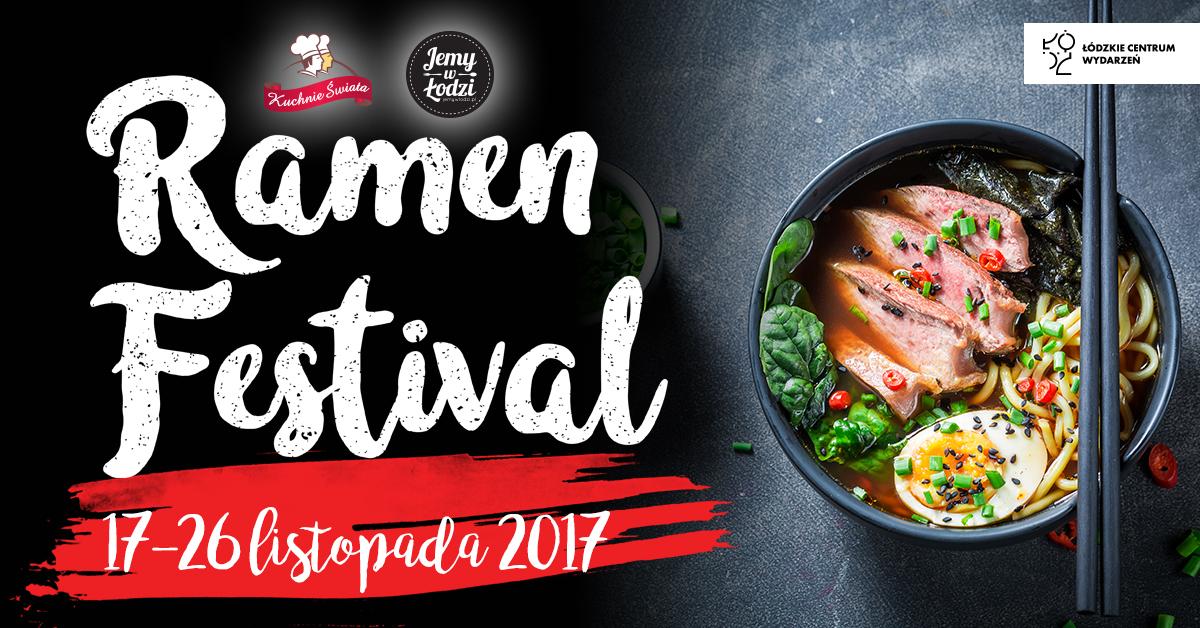 Ramen Festival rusza w piątek – poznajcie uczestników