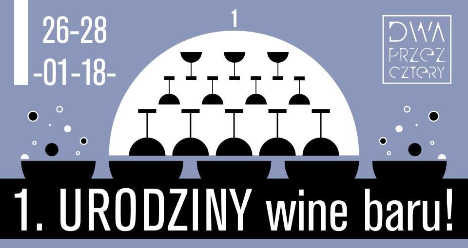 Urodziny wine baru Dwa przez Cztery