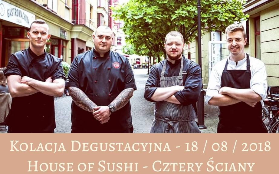 Kolacja degustacyjna Czterech Ścian i House of Sushi