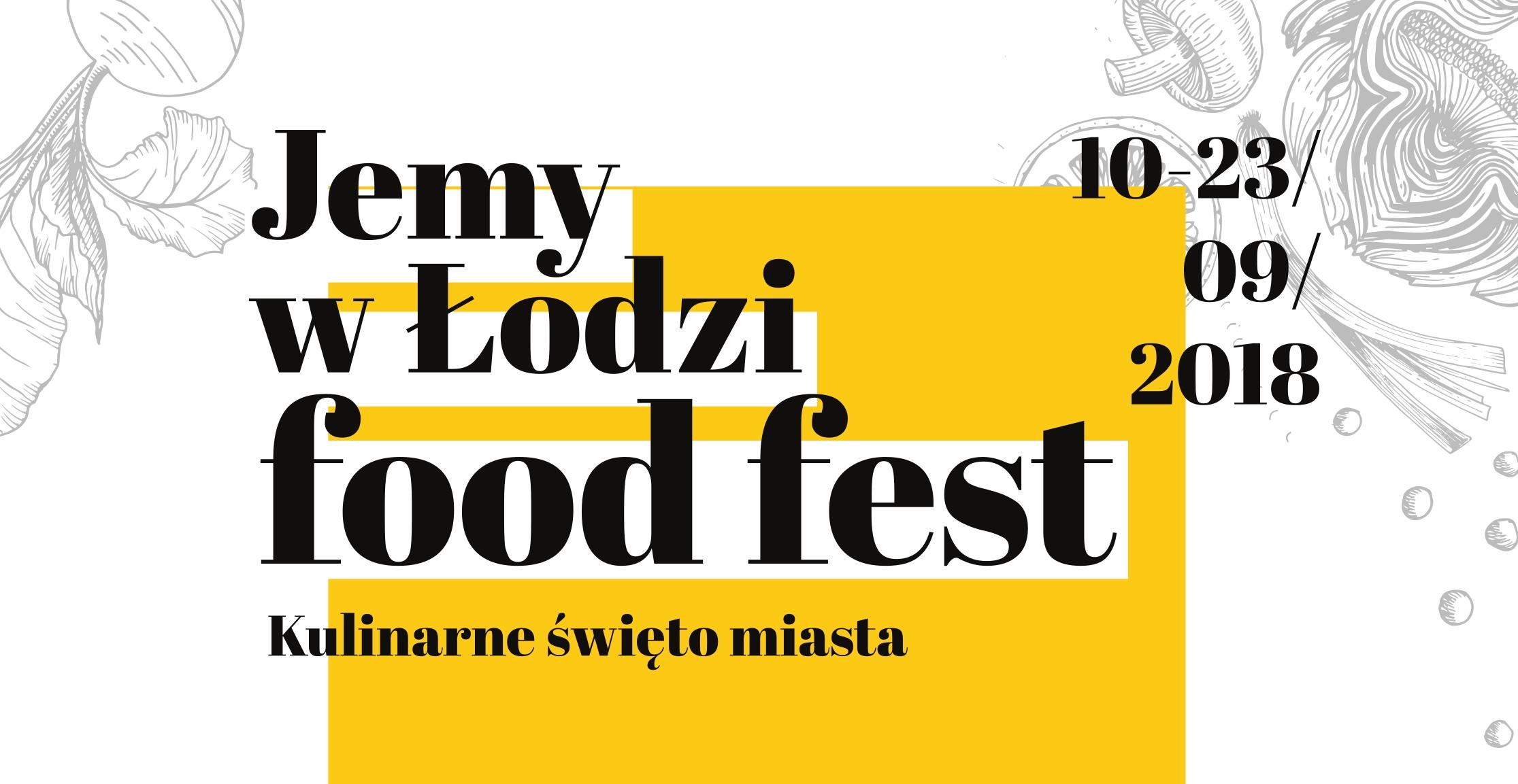 Zapraszamy na Jemy w Łodzi Food Fest 2018