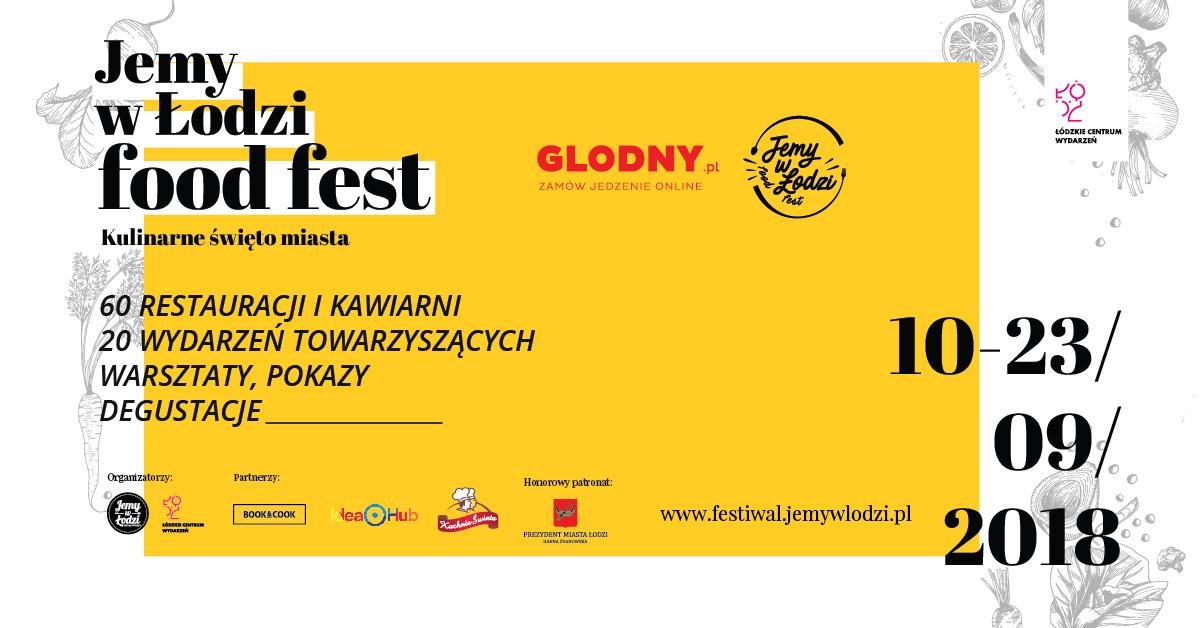 Przed nami drugi tydzień Jemy w Łodzi Food Fest