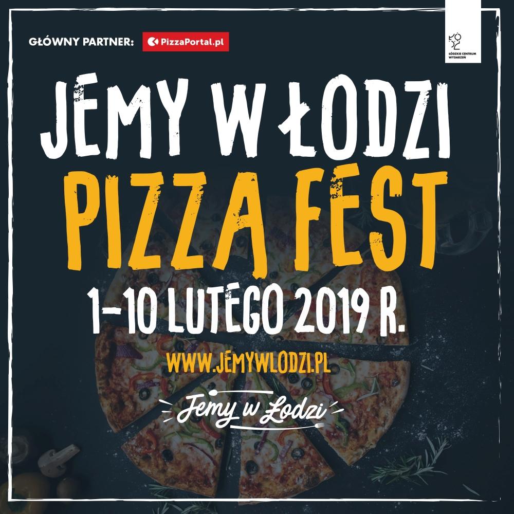 Jemy w Łodzi Pizza Fest z dostawą do domu
