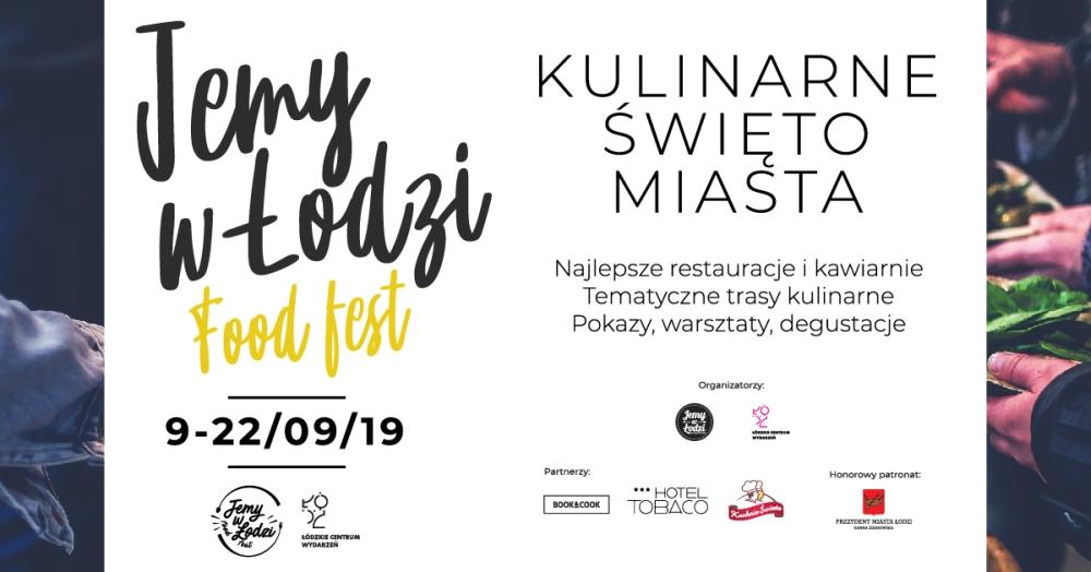 Jemy w Łodzi Food Fest 2019 – wydarzenia towarzyszące