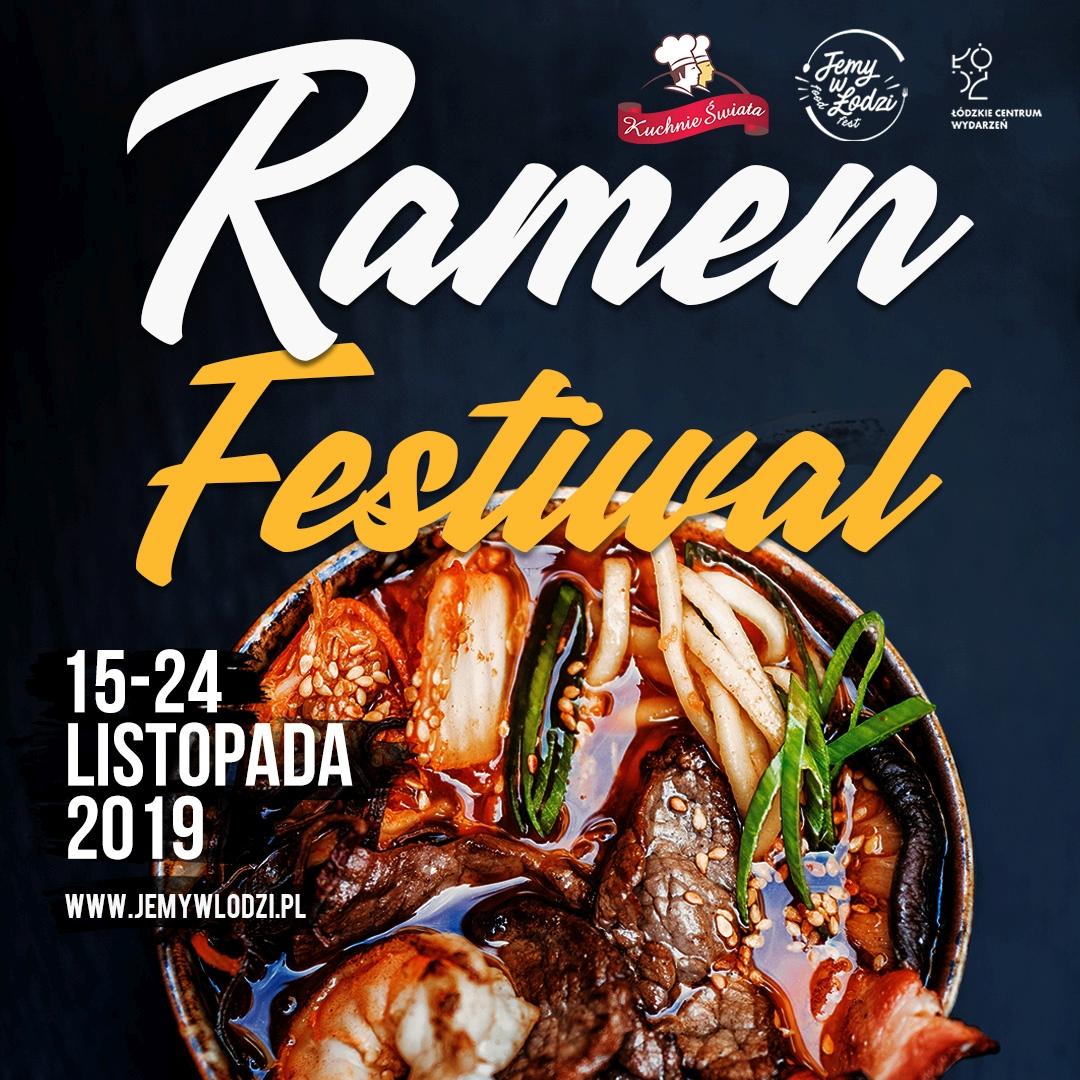 Ramen Festival 2019 rusza już w piątek!