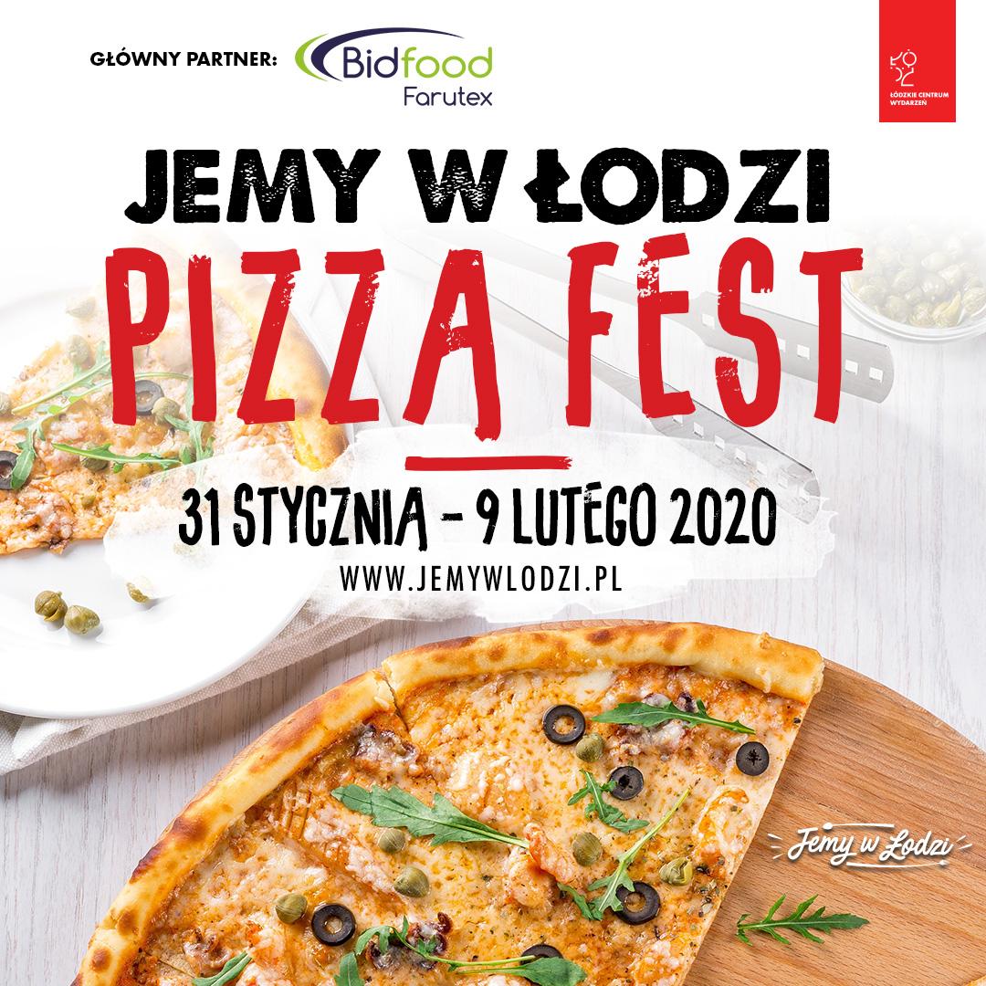 Najbliższy festiwal kulinarny w Łodzi to Jemy w Łodzi Pizza Fest 2020