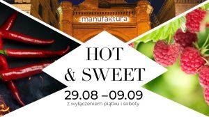 Grafika przedstawia plakat reklamujący festiwal kulinarny Hot&Sweet w Manufakturze.